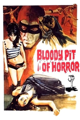 Bloody Pit of Horror poster
