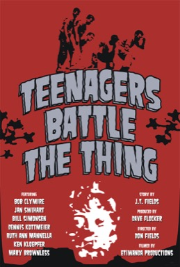 Teenagers Battle the Thing poster
