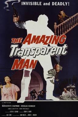 The Amazing Transparent Man poster