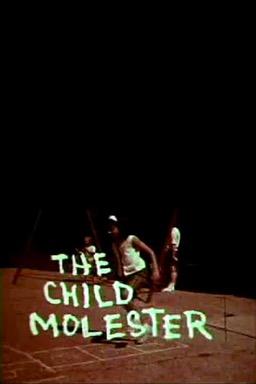 The Child Molester poster