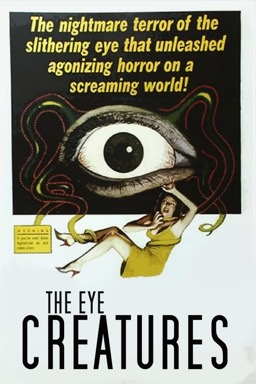 The Eye Creatures poster