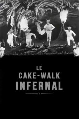 The Infernal Cakewalk poster