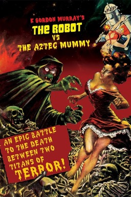 The Robot vs. The Aztec Mummy poster