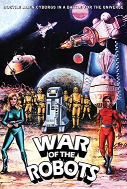 The War of the Robots poster